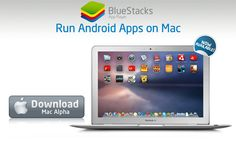 Run Android Apps On OS X With BlueStacks Android App Player