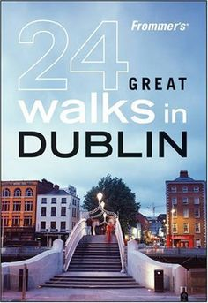 Frommer's 24 Great Walks in Dublin by Zoe Ross. Save 2 Off!. $15.64. Publication: June 15, 2009. Publisher: Frommers; 1 edition (June 15, 2009). Series - Great Walks (Book 24)