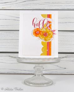 Bright and Happy Hello Concord And 9th, Altenew, Crystal Drop, Greeting Cards Handmade, Cas, Cardmaking, Flower Arrangements, Stampin Up, Card Stock