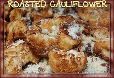 """""""ROASTED CAULIFLOWER REACHES NEW HEIGHTS!"""" So easy - must try this"""