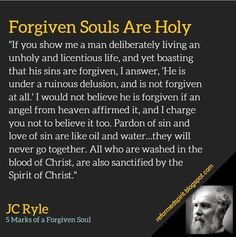 JC Ryle - what about those deliberately living in sin?