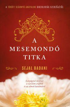 Sejal Badani: A mesemondó titka Debbie Macomber, Books, Products, Libros, Book, Book Illustrations, Gadget, Libri