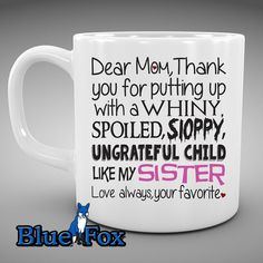 Dear Mom Coffee Mug,Funny Mothers Day Gift,Funny Coffee Mug for Mom,Thank you for putting up with my brother mug Cute Coffee Cups, Funny Coffee Mugs, Coffee Humor, Funny Mugs, Gifts For Brother, Gifts For Dad, Fathers Day Gifts, Family Gifts, Ungrateful Kids