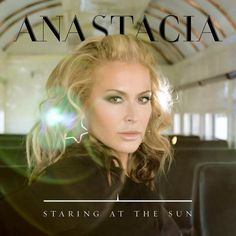 Staring At The Sun – Anastacia | Official Video * http://voiceofsoul.it/staring-at-the-sun-anastacia/