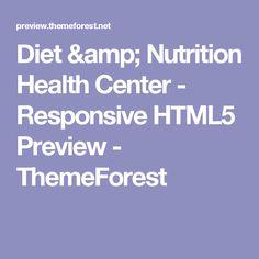 Diet & Nutrition Health Center - Responsive HTML5 Preview - ThemeForest