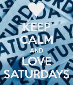 love saturdays