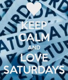 love saturdays