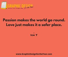 Enough ‪#‎Graphics‬ for the Entire ‪#‎Year‬! 520! No more ‪#‎Social‬ ‪#‎Media‬ ‪#‎Anxiety‬ ! We can help you be a social media guru! Fast! Passion makes the world go round. Love just makes it a safer place. - Ice T - www.GraphicDesignfortheYear.com