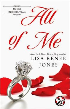All of Me by Lisa Renee Jones - last book - book 6 of Inside Out Series - 5 Stars !!!