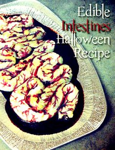 Edible Intestines Recipe - Perfect Halloween Party Recipe - Wanna Bite halloween food and drink Halloween Desserts, Creepy Halloween Food, Spooky Food, Halloween Goodies, Halloween Food For Party, Halloween Treats, Halloween Dinner, Halloween Stuff, Creepy Food