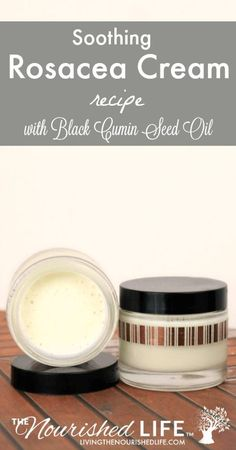 Soothing Rosacea Cream Recipe with Black Cumin Seed Oil! This Soothing Rosacea C… - Top-Trends Acne Rosacea, Herbal Remedies, Natural Remedies, Natural Treatments, Baking Soda Shampoo, Dry Shampoo, Honey Shampoo, Clarifying Shampoo, Beauty