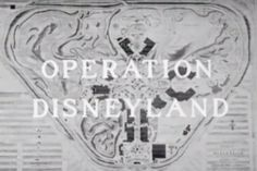 Behind the Scenes: 'Operation Disneyland' Shows How ABC Made TV History « Disney Parks Blog