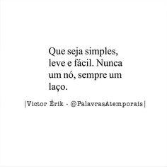 🎀🎀🎀🎀🎀🎀#repost @palavrasatemporais  Nunca nó, sempre laço.