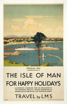 Wilkinson, Norman -- 'Isle of Man for Happy Holidays', LMS poster, Posters Uk, Train Posters, Railway Posters, Poster Prints, Art Prints, Manx, British Travel, Beautiful Posters, Travel Illustration