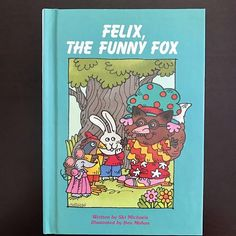 Felix The Funny Fox  written by Ski Michaels  illustrated by Ben Mahan  1986  Vintage Hardcover Children's Picture Book  $6 #kidsbooks #childrensbooks #bookstagram #book #picturebook #fox #funnyfox #foxes #manners #moral #story #storytime #vintagechildrensbooks #vintage #teacher #school #library #librarian #read #literacy #education #readingisfun #bookworm #rabbit #mouse #chicken #animalfriends #childrensliterature #childrensfiction
