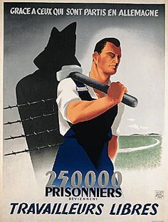 Propaganda poster for the S.T.O. (Mandatory Work Service), 1943.
