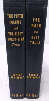 Ernest Hemingway 2 Hardcover Book Set - For Whom the Bell Tolls  - The Fifth Column - The First Forty Nine -