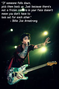 Billie Joe Armstrong words of wisdom Rock Quotes, Band Quotes, Band Memes, Billy Joel, Billie Joe Armstrong Quotes, Green Day Quotes, Cool Bands, Great Bands, Green Day Billie Joe