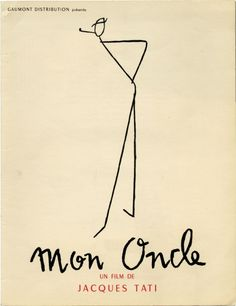 Mon Oncle. Jacques Tati, screenwriter director, starring, Jean L'Hôte Jacques Lagrange, screenwriters.