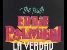 Eddie Palmieri - La verdad - YouTube