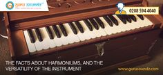 The facts about Harmoniums, and the versatility of the instrument
