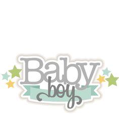 Baby Boy SVG scrapbook title baby svg cut files for cricut cute svg cuts cute…