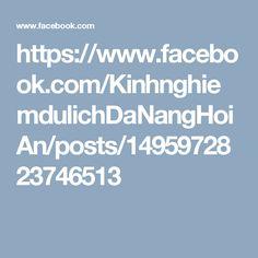 https://www.facebook.com/KinhnghiemdulichDaNangHoiAn/posts/1495972823746513