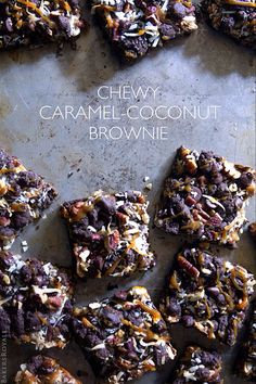 Chewy Caramel-Coconut Brownies » wowwie, I cannot express how I wish I had one of these right now... YUM!