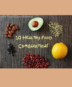 10 healthy food combinations that make our plant-based diet even healthier!