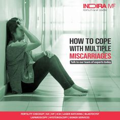 The causes of miscarriages can be different for everyone, but the pain of the aftermath is always the same.  Coping with multiple miscarriages is not easy, all you can do is stay optimist, hope for the best and take the help of fertility expert for physical recovery and healthy pregnancy in the future.  To know more call:07412077808  #IndiraIVF #fibroids #hope #IVF #Parenthood #Fertilitycenter #Motherhood #Fatherhood #Appointment Ivf Treatment, Infertility Treatment, Ivf Center, Baby Center, Female Infertility, Fertility Center, Recovery, The Help, Pregnancy