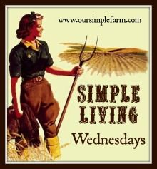 Our Simple Farm: Simple Living Wednesday Link Up!