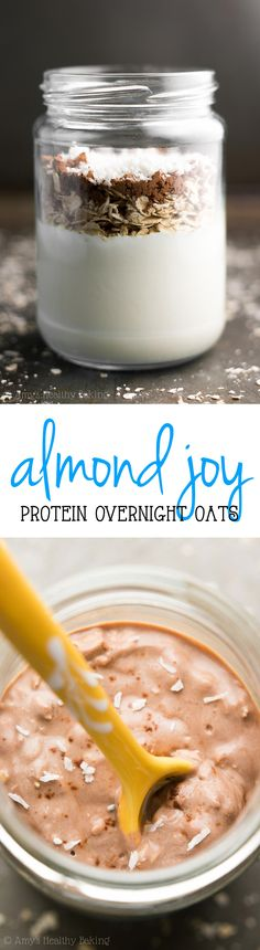 Healthy Almond Joy Protein Overnight Oats -- 5 min to make & 17g+ of protein! Like eating candy for breakfast with absolutely NO guilt!