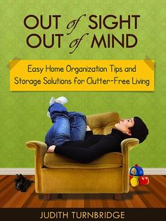 FREE e-Book: Out of Sight, Out of Mind – Home Organization