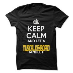 Keep Calm And Let ... Musical keyboard Handle It - Awes T Shirt, Hoodie, Sweatshirt
