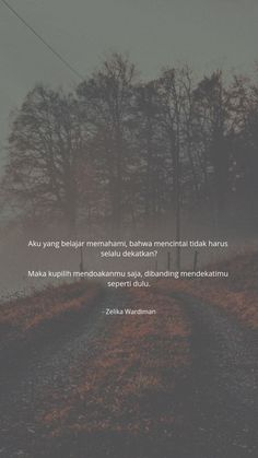 Quotes Rindu, Tumblr Quotes, Text Quotes, Writing Quotes, Mood Quotes, Daily Quotes, Life Quotes, Muslim Quotes, Islamic Quotes