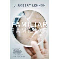 Familiar: A Novel