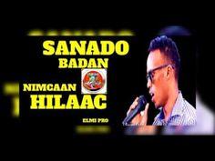 NIMCAAN HILAAC MAANTAN KA SAL GAADHNAY HEES CUSUB OO YAAB LEH NEW SOMALI...