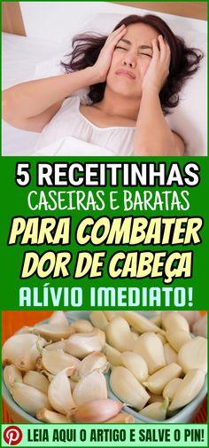 7e85698df As 5 Receitas Caseiras Para Aliviar Dor de Cabeça