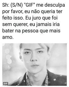 Reações EXO/Sehun Ao ele te bater por impulso/sem querer durante uma briga Part 2 final Fanfic Kpop, Fanfiction, Sehun, Exo Imagines, Nct, My Daddy, Taemin, Bts Bangtan Boy, Taekook