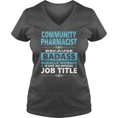 COMMUNITY PHARMACIST JOBS TSHIRT GUYS LADIES YOUTH TEE HOODIE SWEAT SHIRT VNECK UNISEX,#gift #ideas #Popular #Everything #Videos #Shop #Animals #pets #Architecture #Art #Cars #motorcycles #Celebrities #DIY #crafts #Design #Education #Entertainment #Food #drink #Gardening #Geek #Hair #beauty #Health #fitness #History #Holidays #events #Homedecor #Humor #Illustrations #posters #Kids #parenting #Men #Outdoors #Photography #Products #Quotes #Science #nature #Sports #Tattoos #Technology #T..