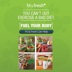 can39;t out exercise a bad diet  let Fit amp; Fresh help fuel your body