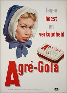 Tegen hoest en verkoudheid Agré-Gola - Duphar, Weesp - reclame 1954 / 1955