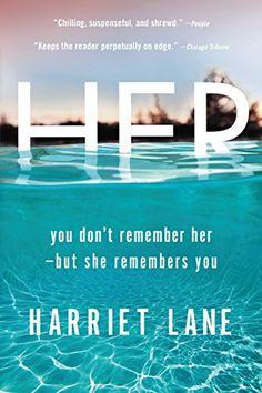 Her: A Novel by Harriet Lane https://smile.amazon.com/dp/B00KAEXMI8/ref=cm_sw_r_pi_dp_LFAnxbWNKW6NE
