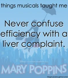 Must love Mary Poppins the musical on broadway! Things that musicals taught me: a spoonful of sugar helps the medicine go down. Mary Poppins, Theatre Nerds, Music Theater, Theatre Jokes, Theatre Problems, Broadway Quotes, Movie Quotes, Sound Of Music, Music Is Life