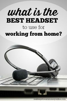 What is the Best Headset to Use to Work From Home?