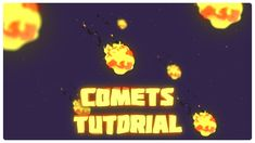 Space Comets motion graphics tutorial