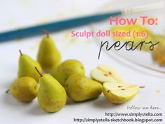 Pears – Quicktorial by thinkpastel on DeviantArt - Obst Barbie Food, Doll Food, Barbie Stuff, Polymer Clay Miniatures, Dollhouse Miniatures, Fimo Clay, Minis, Dollhouse Tutorials, Clay Food