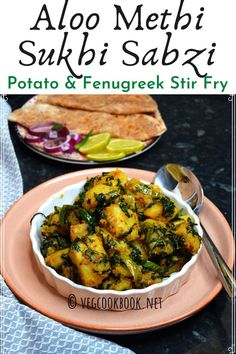 Aloo Methi Sukhi Sabzi / Potato Fenugreek Curry Recipe (Instant Pot, Stove Top)