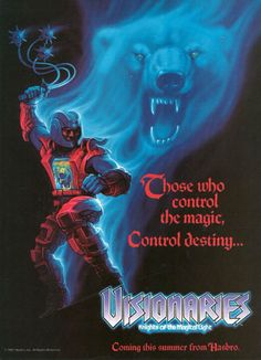 Visionaries - Knights of the Magical Light Those who control the magic, Control destiny...