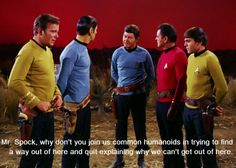 McCoy irked at Spock's continuous statements about the impossibility of escape. From Spectre of the Gun (Star Trek)